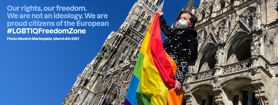 Our rights, our freedom. We are not an ideology. We are proud citizens of the European #LGBTIQFreedomZone.